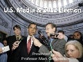 US Media and 2012 Elections