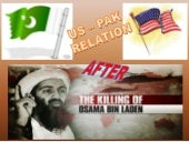 Us pak relation after killing of os...