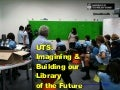 Future academic libraries: a UTS view