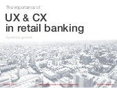 UX & CX in retail banking