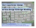 UX design, service design and design thinking
