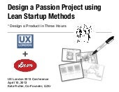 Design a passion project in three hours using Lean Start-up methods : Handouts