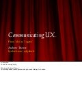 Communicating UX
