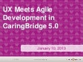 UX Meets Agile Development in CaringBridge 5.0