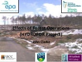 Siltflux workshop 1: Effects of Forest Operations (HYDROFOR Project) - John Clarke