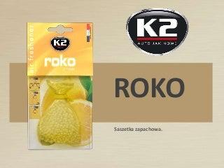 V830  K2 ROKO - saszetki zapachowe,  zapach prawdziwych francuskich perfum w samochodzie