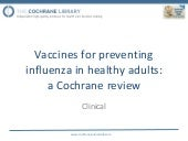 Vaccines for preventing influenza i...