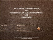 Multimedia Learning Design and Learning Experiences