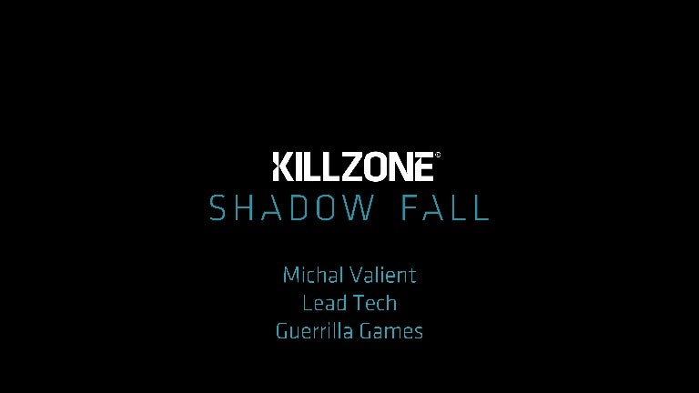 Killzone Shadow Fall Demo Postmortem