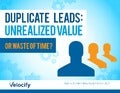 Duplicate Leads: Unrealized Value or Waste of Time?