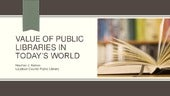 Value of public libraries in today'...