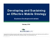 Developing and Sustaining an Effective Mobile Strategy - BDI 10/16 Financial Services Social Business Leadership Forum