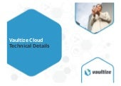 Vaultize Cloud Architecture - Enterprise File Sync and Share (EFSS)