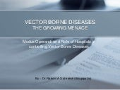 Vector Borne Diseases - The Growing...