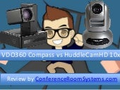 VDO360 Compass vs HuddleCamHD 10x