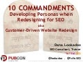 10 Commandments - Personas for SEO aka Customer-Driven Website Redesign