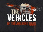 Vehicles in the Walking Dead