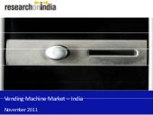 Vending Machine Market in India 201...