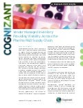 Vendor Managed Inventory: Providing Visibility Across the Pharma R&D Supply Chain