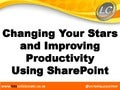 Improving Productivity and Changing Your Stars Using SharePoint
