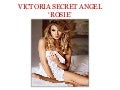 Victoria Secret Angel 'Rosie'