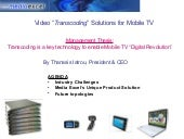 "Video ""Transcoding"" Solutions for M..."