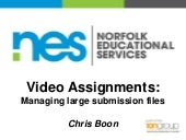 Video assignments - managing large ...