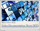 Move Over Text: Video Documentation...