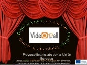 Videofor all presentation es