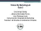 Videos guía 2 my marketinglab