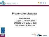 Preservation Metadata, Michael Day,...