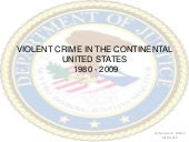 Violent Crimes Report for Continent...