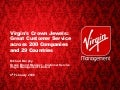 Virgin's Crown Jewels: Great Customer Service