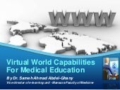 Virtual capabilities for medical ed...