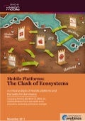 Clash of Mobile Ecosystems