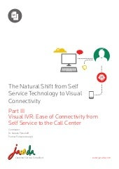 Visual IVR delivers on the promise of self-service & call center connectivity (Evolution of Self-Service - Part 3)