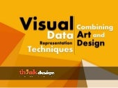 Visual Data Representation Techniques Combining Art and Design