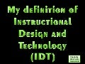 Visual Definition of Instructional Design and Technology