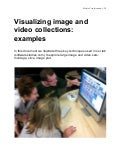 Visualizing image and video collections: Examples