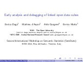Early Analysis and Debuggin of Linked Open Data Cubes