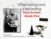 Vodcasting and Podcasting 15 hr HHH...