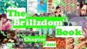 The Brillzdom Book: Chapter Four