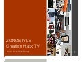 ZONOSTYLE Creation Hack TV Vol.2 I Love Kickstarter!