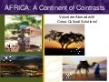 Volunteer in Africa; A Continent of Contrasts - CCS Webinar Presentation