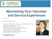 Maximizing your Volunteer and Servi...