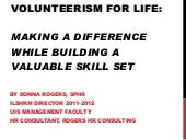 Volunteerism for life