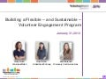VolunteerMatch Solutions BPN Webinar: Building a Flexible - and Sustainable - Volunteer Engagement Program