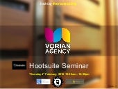 Hootsuite Social Media Management - Vorian Agency 2016
