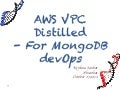 AWS VPC distilled for MongoDB devOps