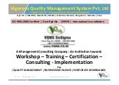 Six Sigma, ISO 9001, Auditing VQMS Corporate Protfolio
